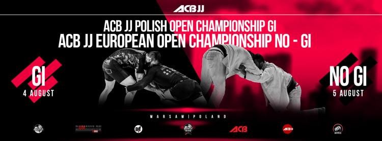 ACB JJ EUROPEAN OPEN CHAMPIONSHIP  NO - GI & ACB JJ POLISH OPEN CHAMPIONSHIP GI