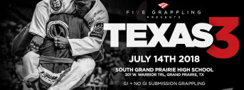 FIVE GRAPPLING TEXAS 3 - 7.14.18