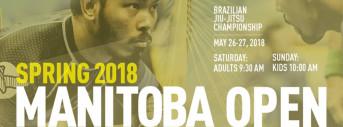 Manitoba Open - Brazilian Jiu Jitsu Championship - Spring 2018