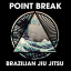 Point Break Brazilian Jiu Jitsu/ Peter De Been